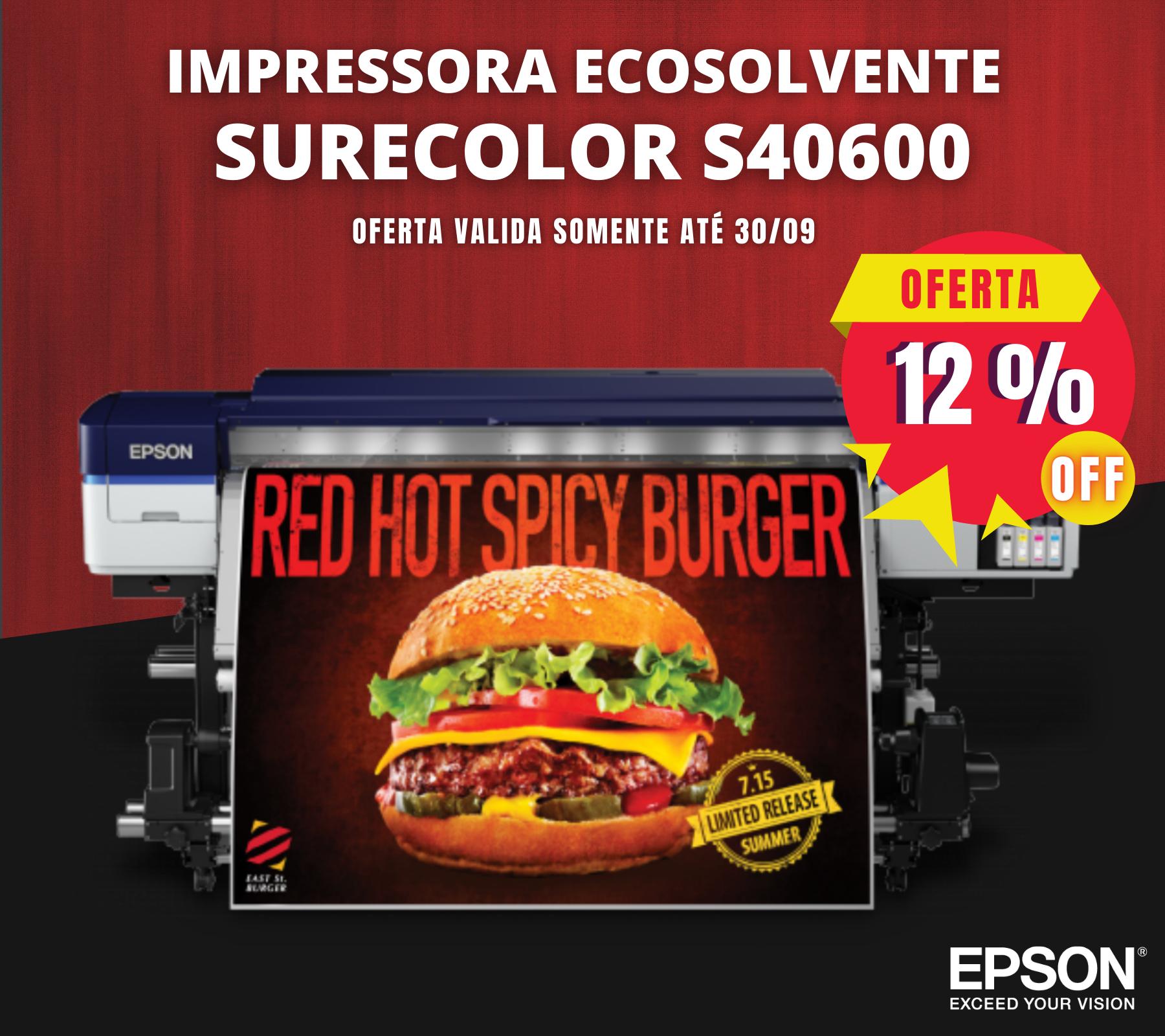 Impressora Eco Solvente Epson SureColor S40600